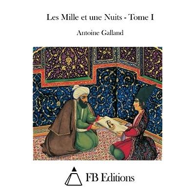 Les Mille et une Nuits - Tome I