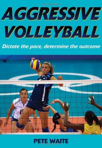 Aggressive Volleyball por Pete Waite
