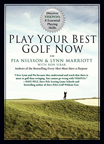 Play Your Best Golf Now: Discover Vision54's 8 Essential Playing Skills por Lynn Marriott