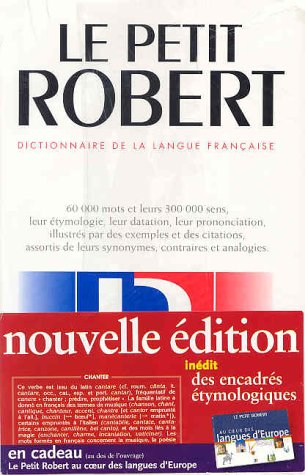 Le Petit Robert Dictionnaire de la Langue Francaise (Collection Dictionnaires Le Robert/Seuil)