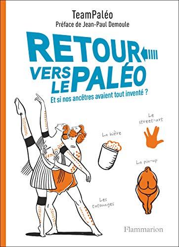 Retour vers le paléo par  TeamPaléo