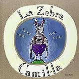 La zebra Camil·la (Llibres per a somniar)