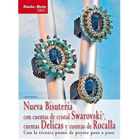 Nueva bisuteria con cuentas de cristal Swarovski, cuentas Delicas y cuentas de Rocalla / New Swarovski Crystal Beaded Jewelry, Delicas and Rocalla Beads