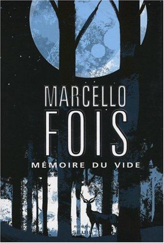 Mémoire du vide : roman