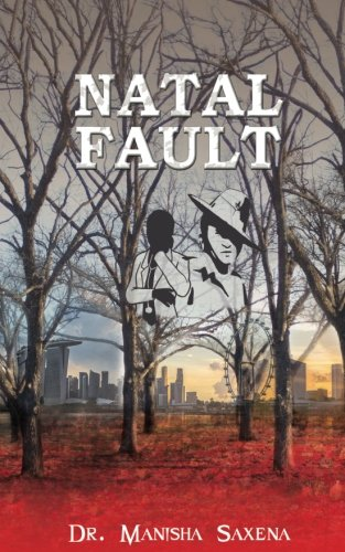 Natal Fault by Dr Manisha Saxena Book Review, Buy Online