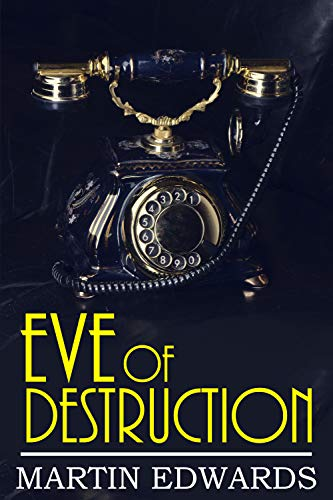 Eve of Destruction (Harry Devlin Book 5) by [Edwards, Martin]
