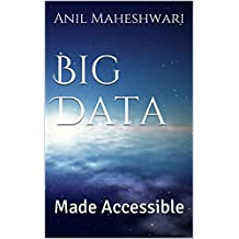 Big Data Made Accessible (English Edition)