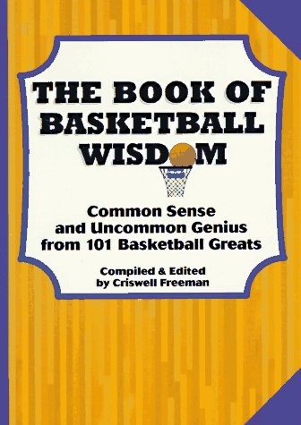 The Book of Basketball Wisdom