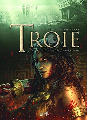 Troie T4 - Les Portes du Tartare