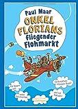 Onkel Florians fliegender Flohmarkt: Neuauflage