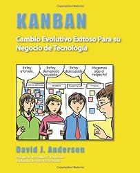 Kanban: Cambio Evolutivo Exitoso Para su Negocio de Tecnología