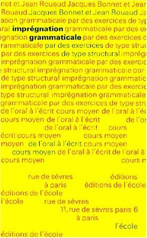 Imprégnation grammaticale, tome 2, CM, 6e-5e