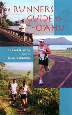 A Runners Guide to O'Ahu (Latitude 20 Book)