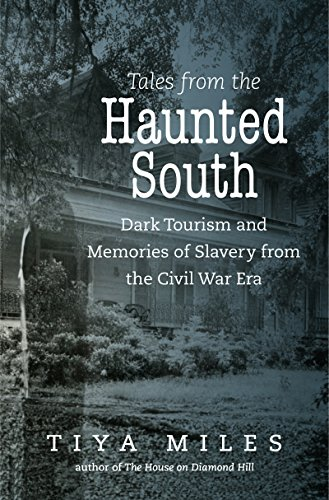 Tales from the Haunted South (The Steven and Janice Brose Lectures in the Civil War Era)