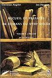 RECUEIL DE PREFACES DE ROMANS DU XVIIIEME SIECLE. Volume 1, 1700-1750