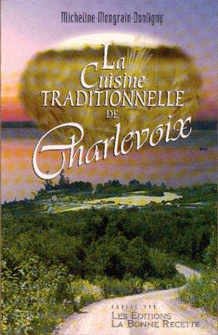 La Cuisine Traditionnelle de Charlevoix