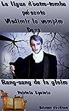 Image de Vladimir le vampire - Les aventures fantastiques de la ligue d'Outre-Tombe: Rang-sang de la gloire