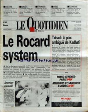 QUOTIDIEN DE PARIS (LE) [No 2649] du 27/05/1988 - PINA BAUSCH - LE CATECHISME EN FRANCE - IMMOBILIER A PARIS - ECONOMIE - TCHAD - LA PAIX AMBIGUE DE KADHAFI - LE ROCARD SYSTEM - AMERICAN ZAKOUSKI - LE CHEF CUISINIER JOHN FOLSE - SOMMET REAGAN - GORBATCHEV. par Collectif