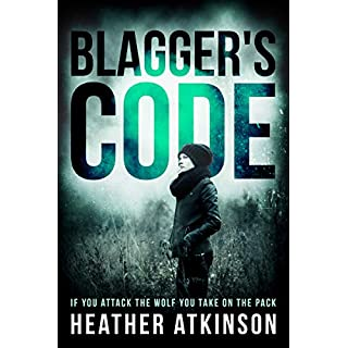 Blagger's Code: When you attack the wolf you take on the pack. Gangland thriller (Blackpool Series Book 1)