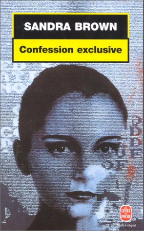 Confession exclusive