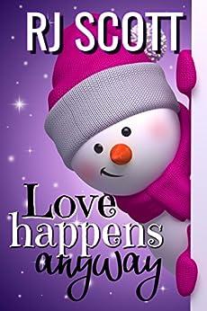 Love Happens Anyway by [Scott, RJ]