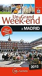 Un Grand Week-End à Madrid 2015