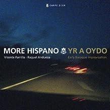 Yr a Oydo (More Hispano)