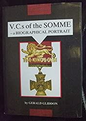 V.C.s of the Somme: A Biographical Portrait