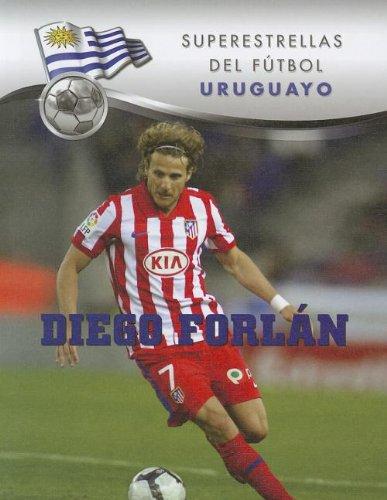 Diego Forlan (Superestrellas del futbol / Superstars of Soccer) por Daniel John Grady