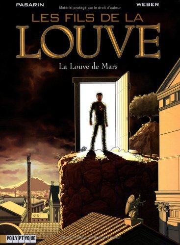 Les Fils de la Louve  - tome 1 - Louve de Mars (La)