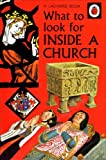 What to Look for Inside a Church (A Ladybird Book)