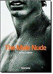 The Male Nude - TASCHEN 25 Jubiläumsausgabe