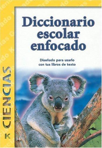 Diccionario Escolar Enfocado/in Focus School Dictionary: Ciencias/Sciences