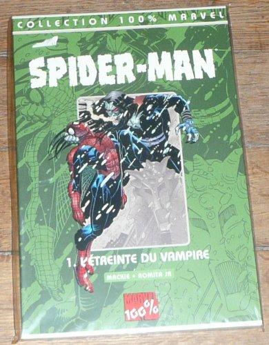 Spider-Man Tome 1 : L'étreinte du vampire