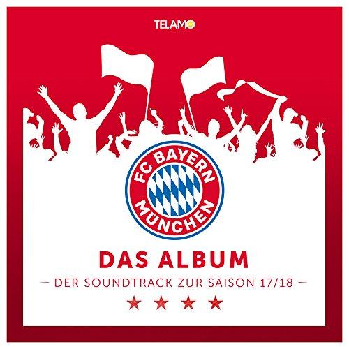 """FC Bayern München Presents """"Das Album - Der Soundtrack zur Saison 17/18"""""""