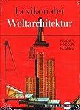 Lexikon der Weltarchitektur (Digitale Bibliothek 37) Bild