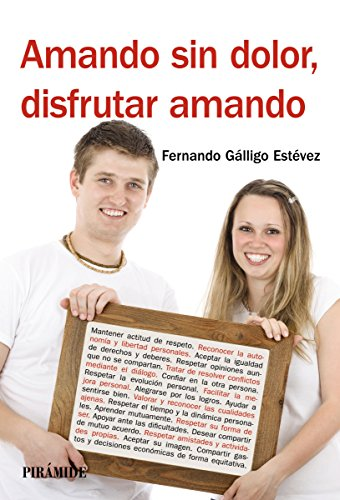 Amando sin dolor, disfrutar amando (Manuales Prácticos) por Fernando Gálligo Estévez