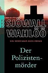 Der Polizistenmörder: Ein Kommissar-Beck-Roman (Martin Beck ermittelt, Band 9)