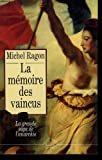 La memoire des vaincus. - 01/01/1992