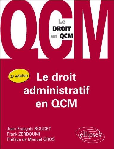Le Droit Administratif en Qcm