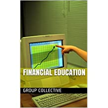 Financial Education (French Edition)