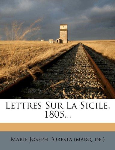 Lettres Sur La Sicile, 1805...
