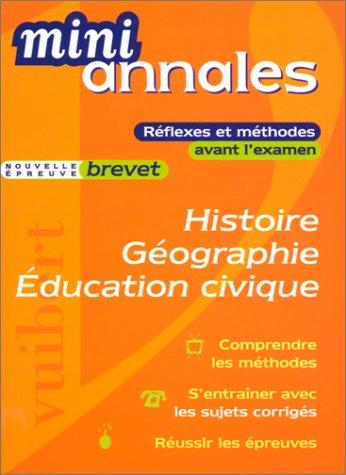 Mini-annales 2000 : Histoire-géographie et éducation civique, brevet