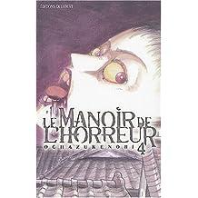 Le Manoir de l'horreur, tome 4