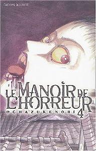 Le Manoir de l'Horreur Edition simple Tome 4