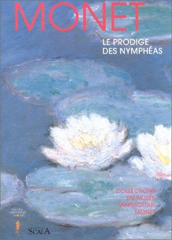 Monet : Le Prodige des Nymphéas par Marianne Delafond, Caroline Genet-Bondeville
