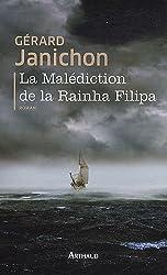 La malédiction de la Rainha Filipa
