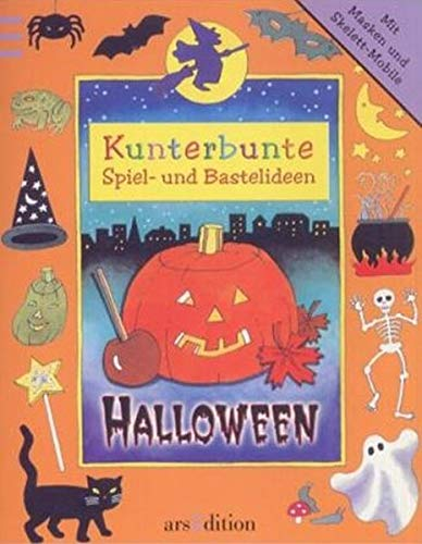 Halloween (Kunterbunte Spiel- und Bastelideen)
