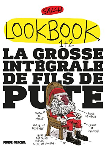Lookbook, Tomes 1 et 2 : La grosse intégrale de fils de pute : Pack en 2 volumes