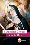 I quindici giovedì di santa Rita